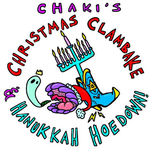 Chaki's Christmas Clambake & Hanukkah Hoedown