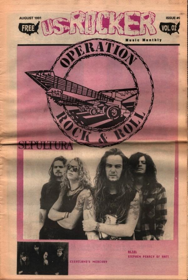 U.S. Rocker, August 1991 Cleveland Sepultura Mercury Stephen Pearcy Ratt