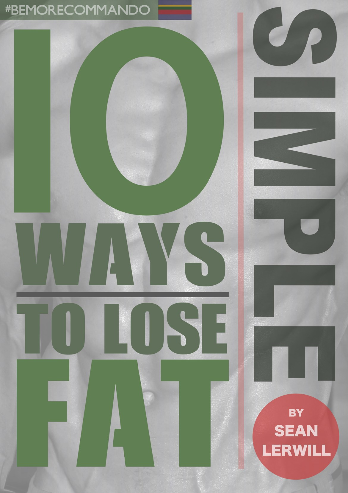 Ten Simple Ways to Lose Fat