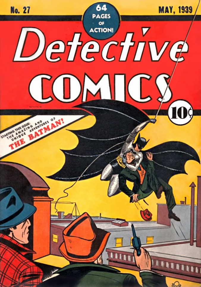 Detective Comics no. 27, the first appearance of Batman