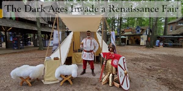 The Dark Ages Invade A Renaissance Fair