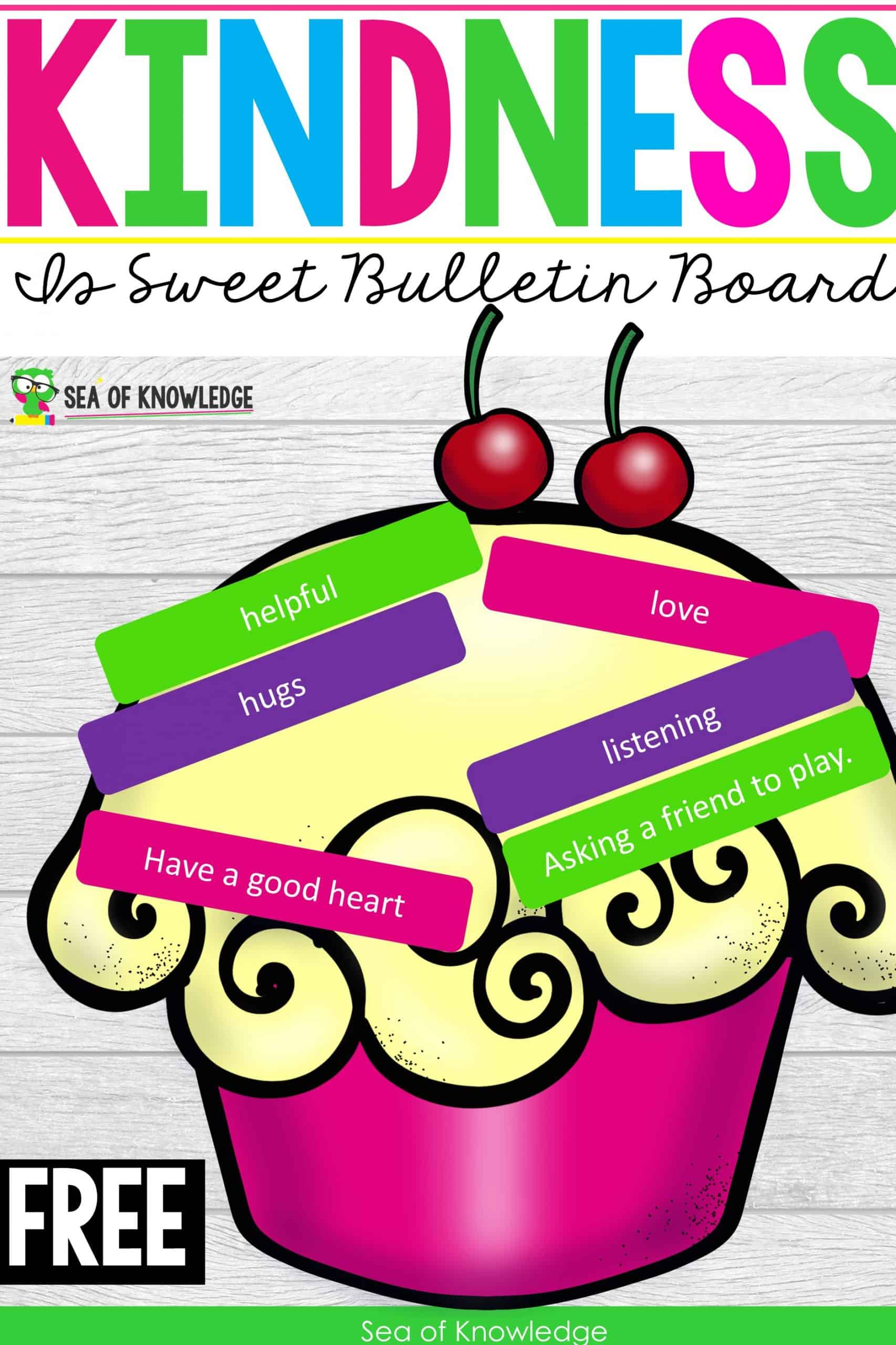Kindness is Sweet Bulletin Board Ideas Ice Cream Templates inside!