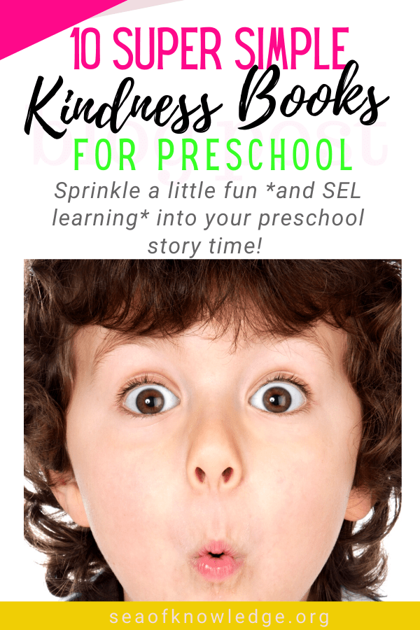 Teaching Social Emotional Skills to Preschool: 10 Super Easy Books on Kindness