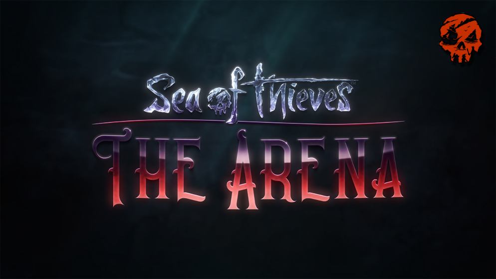 SEA OF THIEVES : DLC THE ARENA, ANNONCE AVEC TRAILER