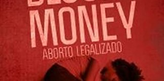 Blood Money – Aborto Legalizado
