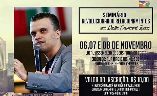 Assembleia de Deus Praia da Costa realizará seminário com pastor Drummond Lacerda