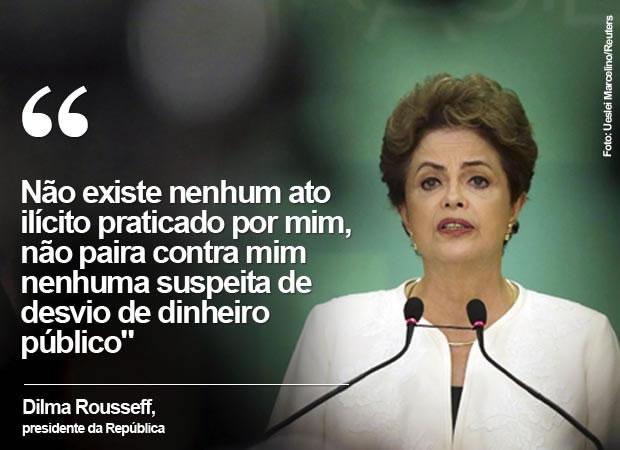 Dilma nega 'atos ilícitos' e se diz indignada com decisão de Cunha - 2