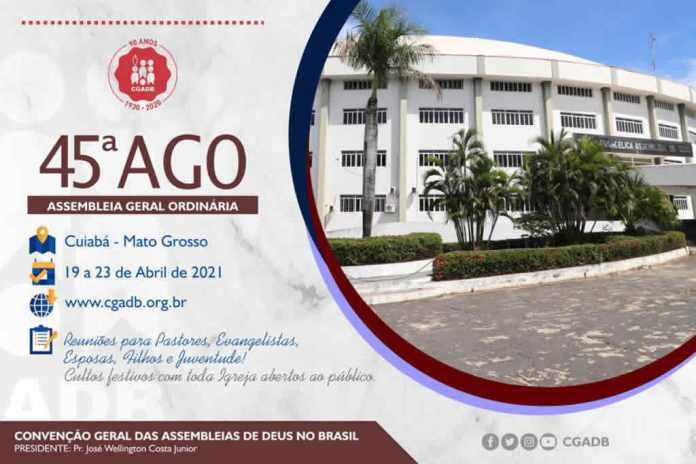 Mato Grosso receberá AGO da CGADB em 2021