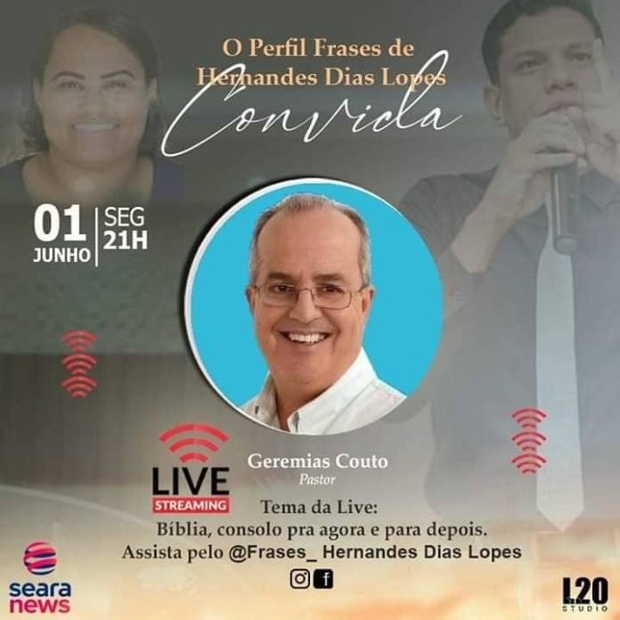 Frases HDL fará live com o pastor Geremias Couto, nesta segunda-feira