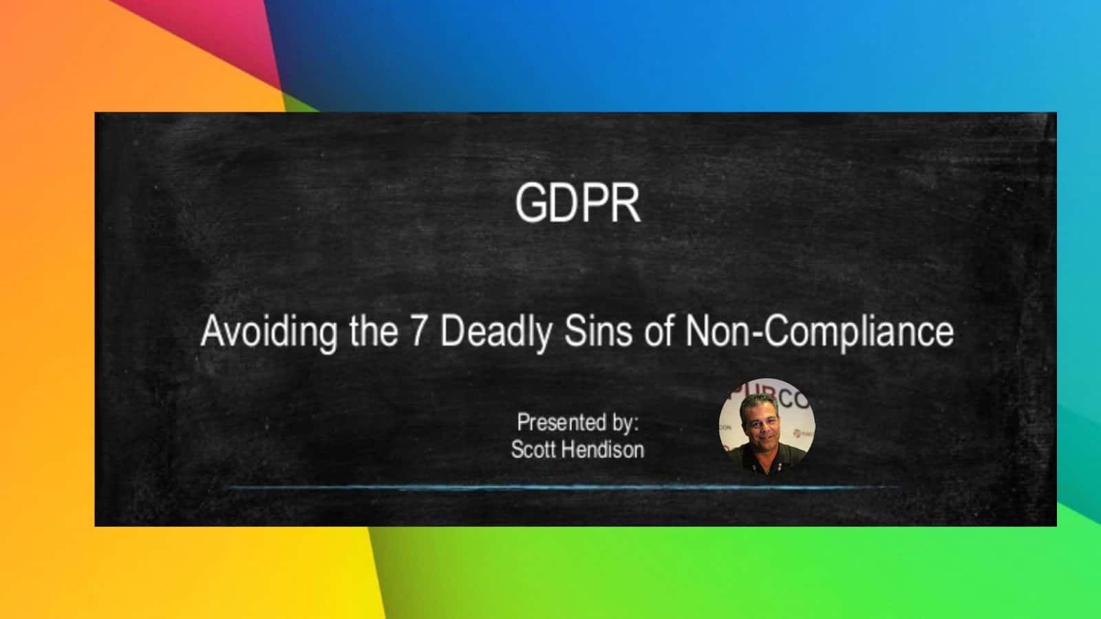 The 7 Deadly Sins Of Gdpr Non Compliance