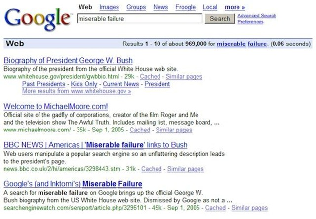 4. Miserable Failure Google Bomb