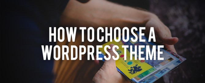 how to choose a wordpress theme