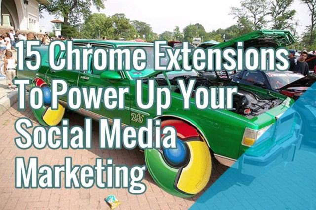 Google Chrome Extensions for Social Marketing