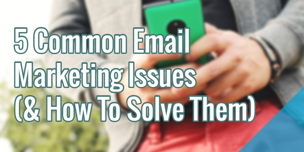 email-marketing-issues