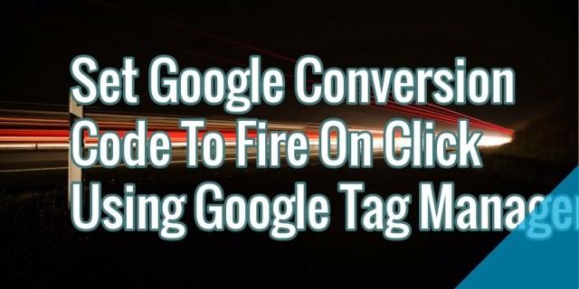 gtm-conversion-trigger