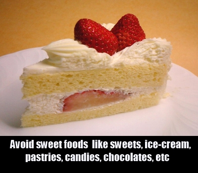 stay away from sweet foods