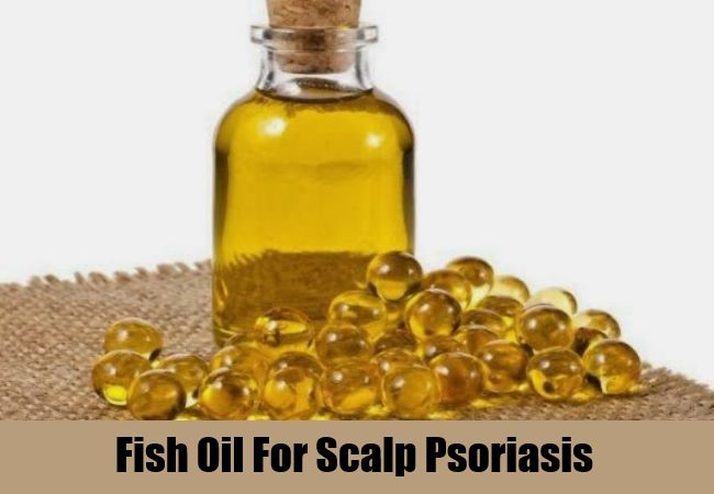 Fish Oil For Scalp Psoriasis