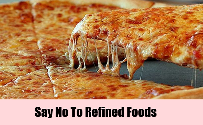 Say No To Refined Foods