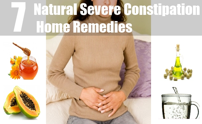 Severe Constipation Home Remedies