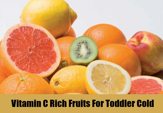 Vitamin C Rich Fruits For Toddler Cold