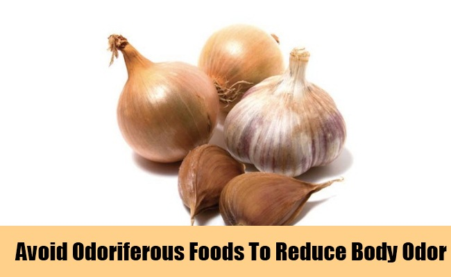 Avoid Odoriferous Foods