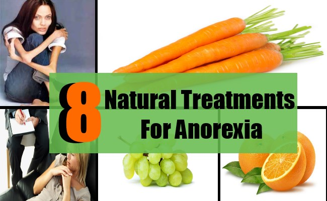8 Excellent Natural Treatments For Anorexia