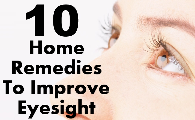 Remedies To Improve Eyesight
