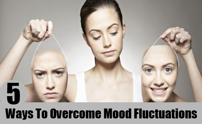 Ways To Overcome Mood Fluctuations