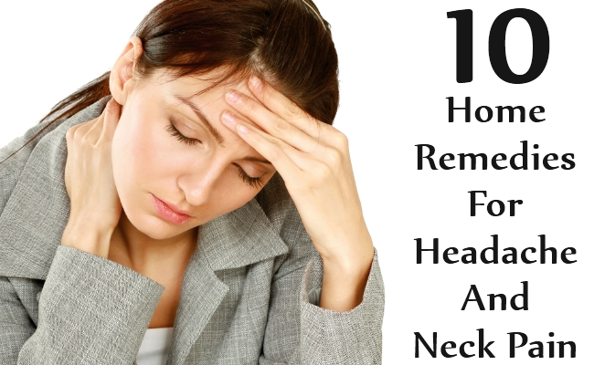Natural Remedies For Headaches And Neck Pain