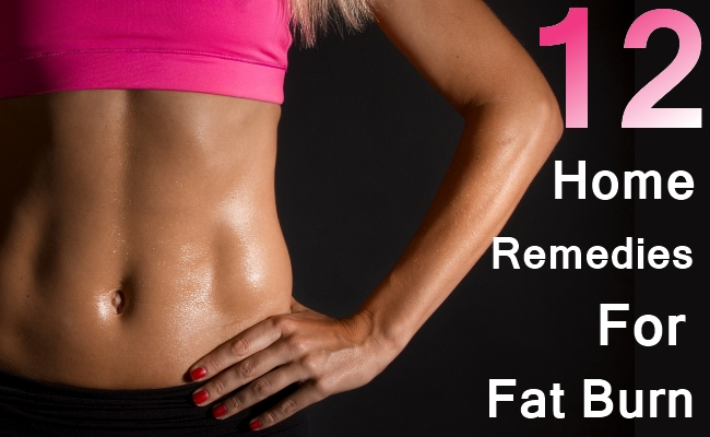 Home Remedies For Fat Burn