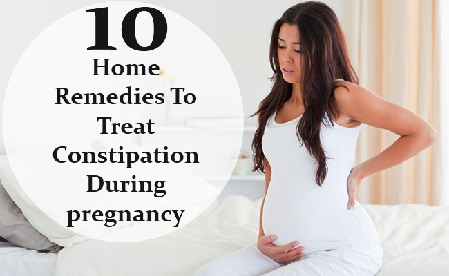 Home Remedies To Treat Constipation During pregnancy