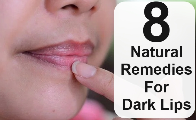 Natural Remedies For Dark Lips