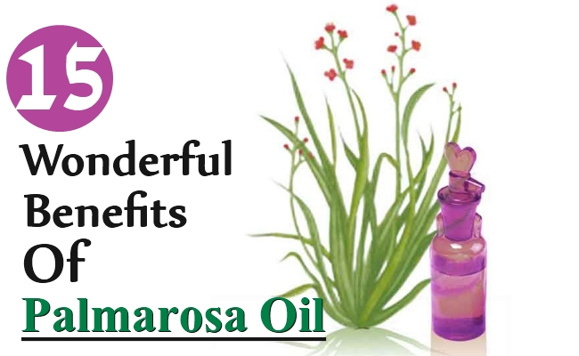 Wonderful Benefits Of Palmarosa Oil