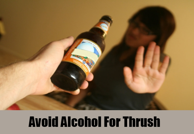 Avoid Alcohol For Thrush