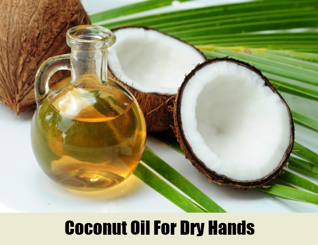 Coconut Oil For Dry Hands