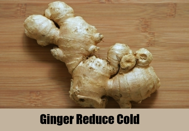 Ginger Reduce Cold