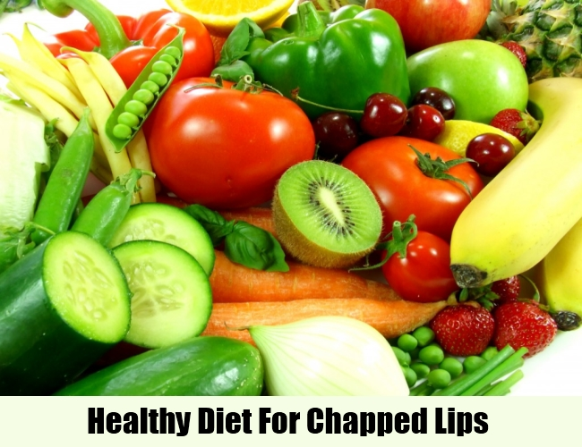 Healthy Diet For Chapped Lips
