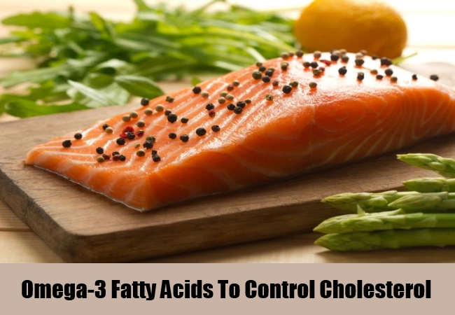 Omega-3 Fatty Acids To Control Cholesterol