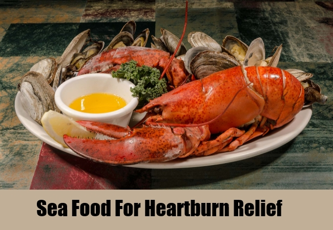 Sea Food For Heartburn Relief
