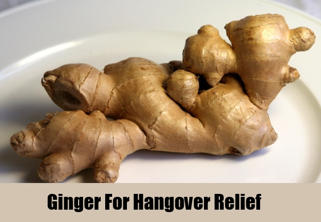 Ginger For Hangover Relief