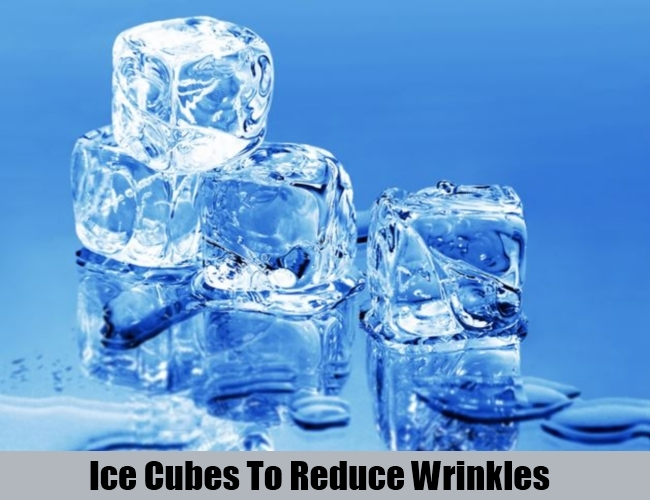 Ice Cubes To Reduce Wrinkles