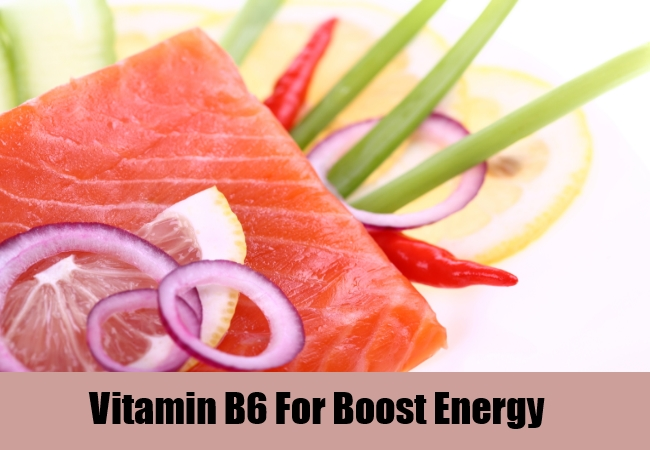 Vitamin B6 For Boost Energy