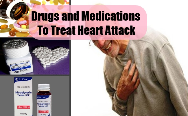 Drugs and Medications To Treat Heart Attack