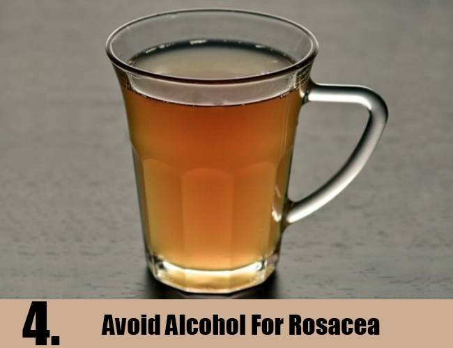 Avoid Alcohol For Rosacea