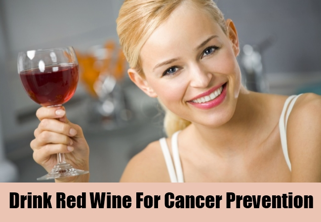 Drink Red Wine For Cancer Prevention