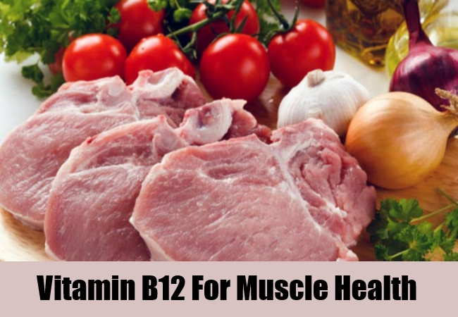 Vitamin B12 For Muscle Health