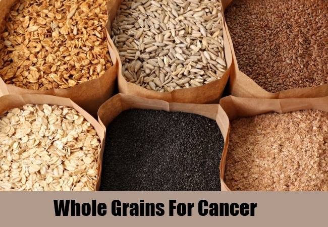 Whole Grains For Cancer