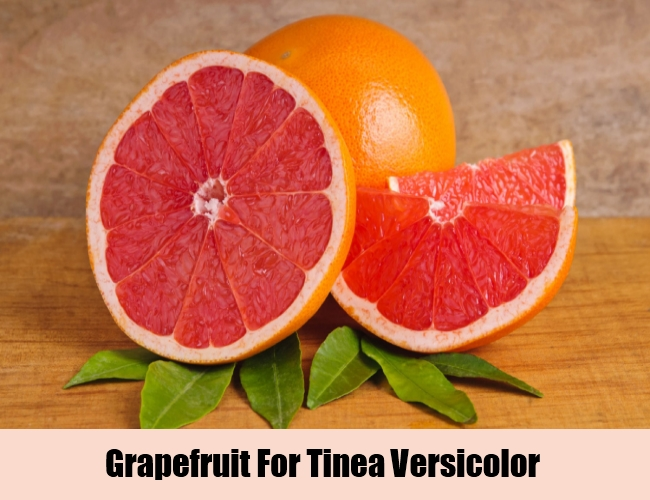 Grapefruit For Tinea Versicolor
