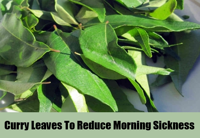Curry Leaves To Reduce Morning Sickness
