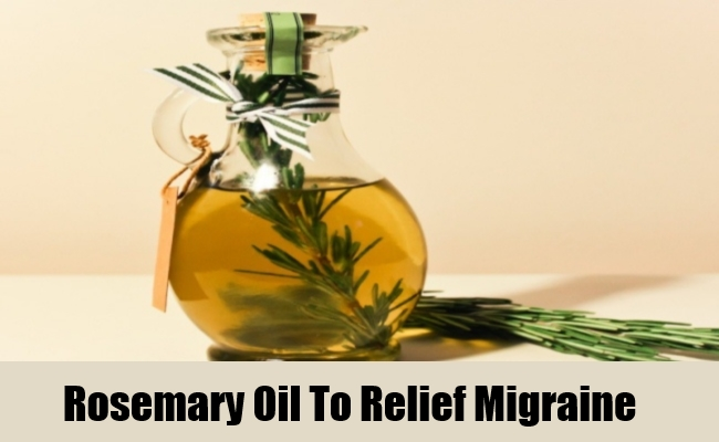 Rosemary Oil To Relief Migraine